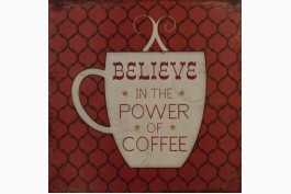 Plåttavla Power of Coffee
